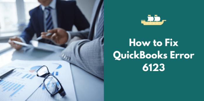 , How to Fix QuickBooks Error 6123